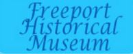 Freeport Historical Museum
